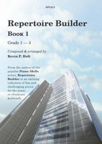 Repertoire Builder Book 1: Piano (Grade 1-3)