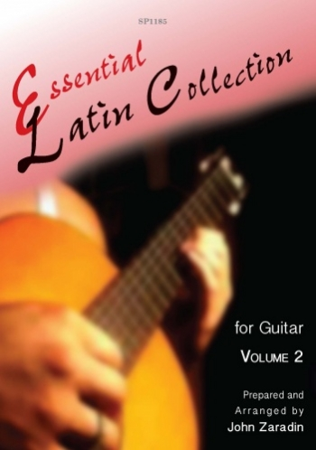 Essential Latin Collection: Vol1: Guitar (Zaradin)