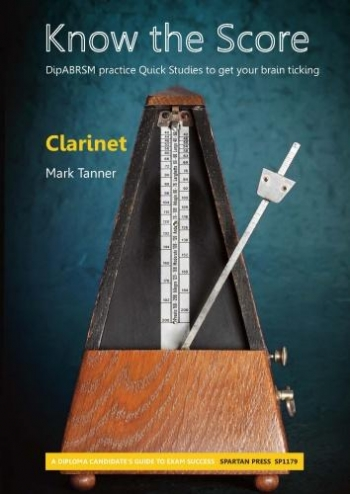 Know The Score: Clarinet Studies: Clarinet (Tanner)