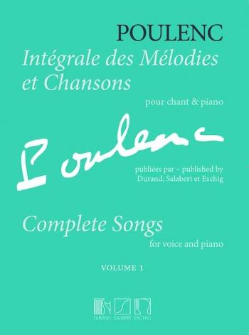 Integrale Des Melodies Et Chansons: Vol 1: Vocal & Piano