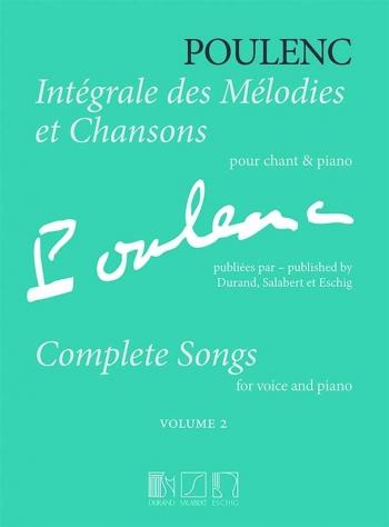 Integrale Des Melodies Et Chansons: Vol 2: Vocal & Piano