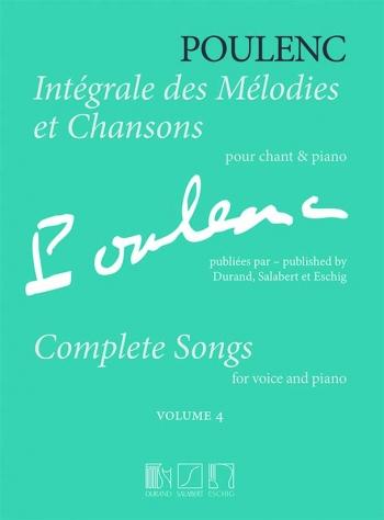 Integrale Des Melodies Et Chansons: Vol 4: Vocal & Piano