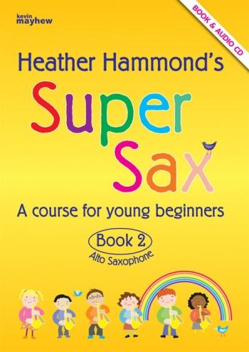 Super Sax Book 2: Alto Sax: Book & Cd  (hammond)