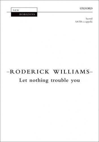 Let Nothing Trouble You: Vocal: SATB