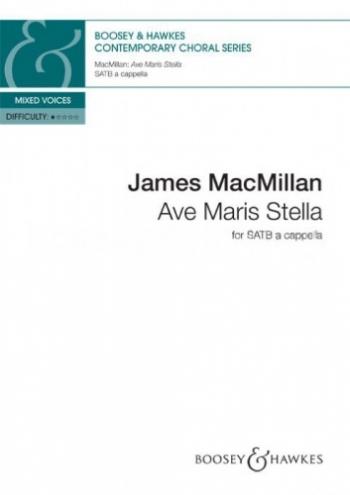 Macmillan: Ave Maris Stella: Vocal SATB