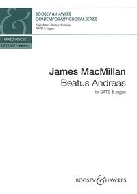 Macmillan: Beatus Andreas: Vocal: SATB & Organ