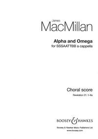 Macmillan: Alpha And Omega: Vocal SATB