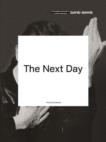David Bowie: The Next Day: Piano Vocal Guitar Chords
