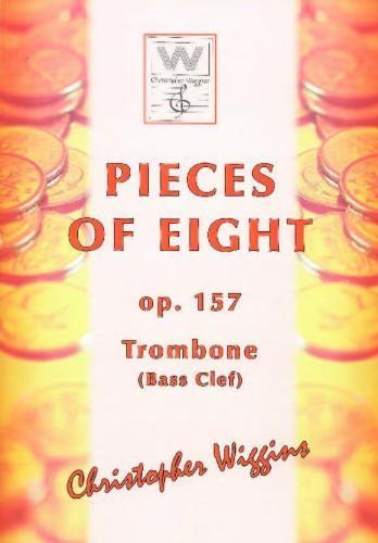 Pieces Of Eight: OP157 Trombone Bass Clef & Piano (Wiggins)