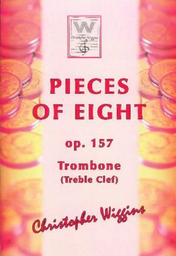 Pieces Of Eight: OP157 Trombone Treble Clef & Piano (Wiggins)