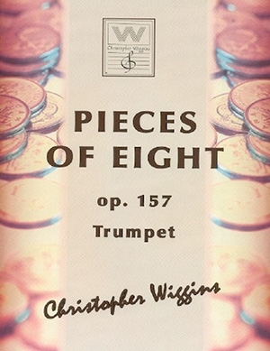 Pieces Of Eight: OP157 Trumpet & Piano (Wiggins)