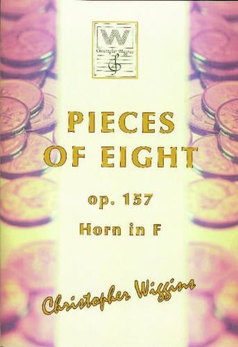 Pieces Of Eight: OP157 French Horn (F) & Piano (Wiggins)