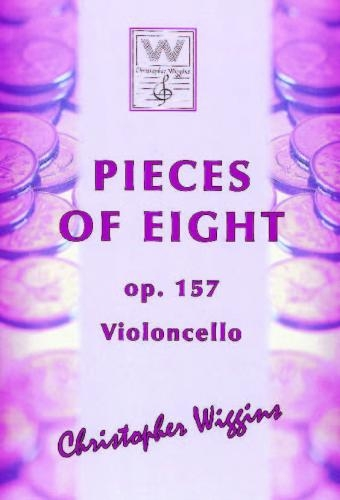 Pieces Of Eight: OP157 Cello & Piano (Wiggins)