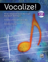 Vocalize! : 45 Accompanied Vocal Warm Ups: Book & CD