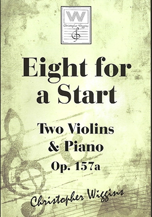 Eight For A Start: OP157a Two Violins & Piano