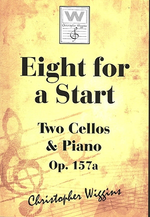 Eight For A Start: OP157a 2 Cellos & Piano