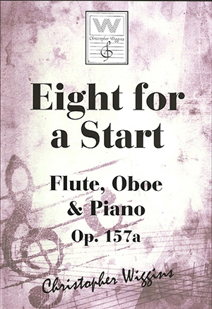 Eight For A Start: OP157a Flute Oboe & Piano