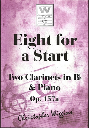 Eight For A Start: OP157a 2 Clarinets (Bb) & Piano