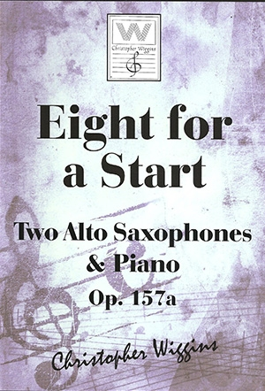 Eight For A Start: OP157a 2 Alto Saxophones & Piano
