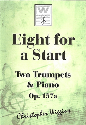 Eight For A Start: OP157a 2 Trumpets & Piano