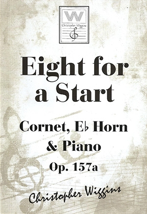 Eight For A Start: OP157a Cornet Eb Horn & Piano