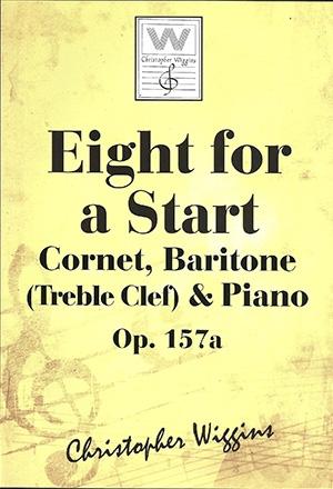 Eight For A Start: OP157a Cornet Baritone (Treble Clef) & Piano