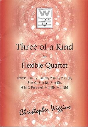 Three Of A Kind: Flexible Quartet Quartet (Wiggins)