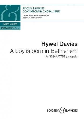 A Boy Is Born In Bethelehem: Vocal Score: SSSAAATTBB A Capella