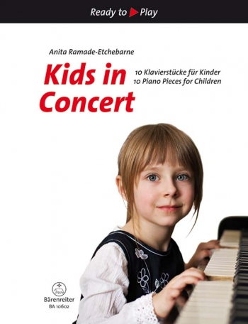 Ready To Play: Kids In Concert: 10 Piano Pieces For Children