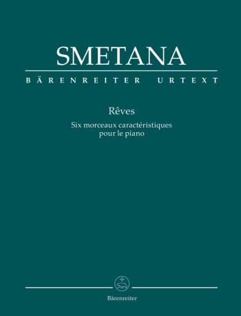 Reves (Dreams): For His Six Characteristic Pieces: Piano Solo  (Barenreiter)