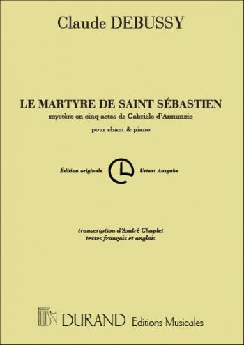 Le Martyre De Saint-Sébastien: Vocal Score SATB (Durand)