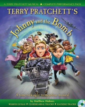 Terry Pratchetts Johnny And The Bomb: Musical Book & Cd