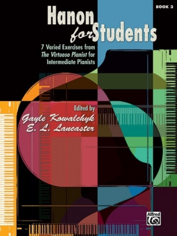 Hanon For Students: Book 3: 7 Varied Exercises From The Virtuoso Pianist: Piano Studies