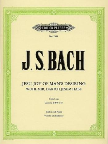 Jesu Joy Of Mans Desiring: Violin & Piano (Peters)