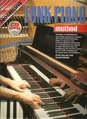 Progressive Funk Piano Method: Book & CD (Gelling & Brown)