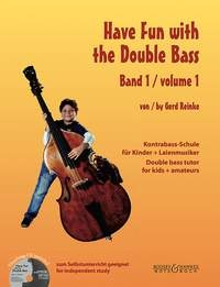 Have Fun With The Double Bass: 1: Double Bass: Tutor: Book & Cd (Reinke)