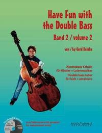 Have Fun With The Double Bass: 2: Double Bass: Tutor: Book & Cd (Reinke)