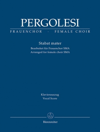 Stabat Mater: Female Choir (SMA): Vocal Score (Barenereiter)