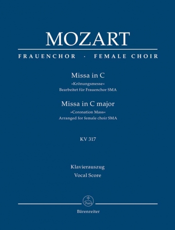 Missa In C: Kv317: Coronation Mass: Female Choir (SMA) Vocal Score (Barenreiter)