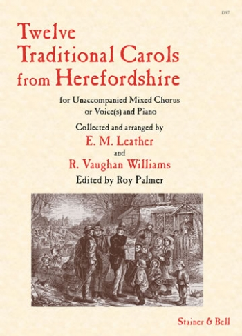 Twelve Traditional Carols From Herefordshire: Vocal SATB & Piano