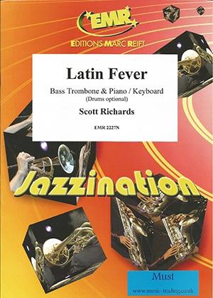 Latin Fever: Bass Trombone & Piano