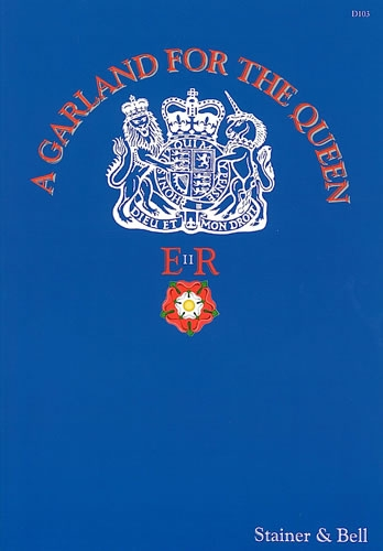 A Garland For The Queen: Vocal: SATB Unaccompanied