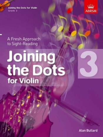 Joining The Dots: Violin: Book 3: Fresh Approach To Sight-Reading (ABRSM)
