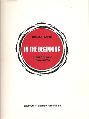 In The Beginning: A Dramatic Cantata: Score & Parts