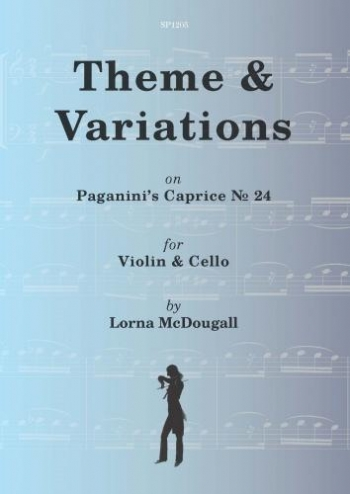 Theme & Variations On Paganini's Caprice No. 24 For Violin And Cello