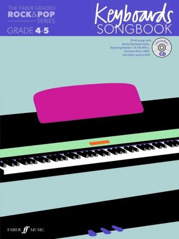 The Faber Graded Rock & Pop Series: Keyboard Grade 4-5: Bk&d Keyboard Songbook