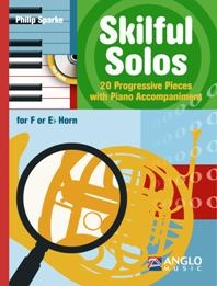Skilful Solos: F/Eb Horn & Piano: Book & Cd (sparke)
