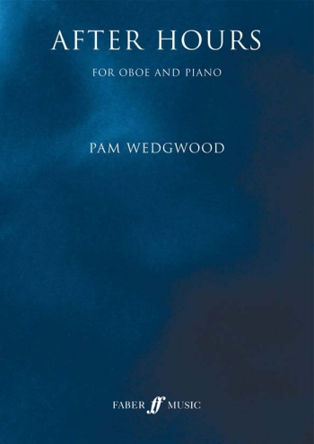 After Hours Book 1: Oboe & Piano: (wedgwood) (Faber) (Archive Copy)