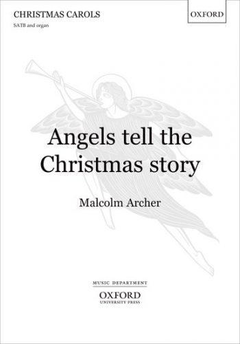 Angels Tell The Christmas Story: Vocal Score
