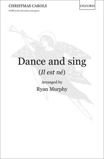 Dance And Sing (Il Est Né) Vocal SATB